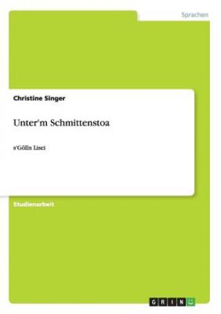 Unterm Schmittenstoa
