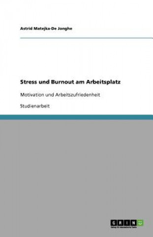 Stress und Burnout am Arbeitsplatz
