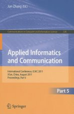 Applied Informatics and Communication, Part V