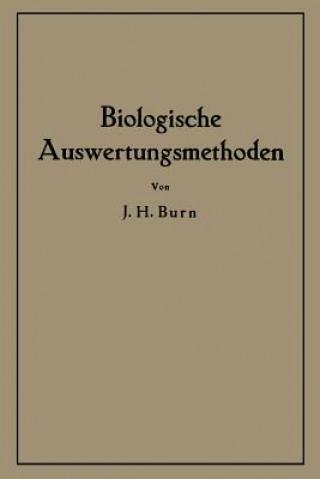 Biologische Auswertungsmethoden