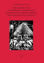 The Kanobo Cult of the Warao Amerindians of the Central Orinoco Delta: The Nahanamu Sago Ritual