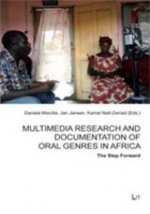 Multimedia Research and Documentation of Oral Genres in Africa - The Step Forward