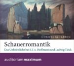 Schauerromantik, 1 Audio-CD