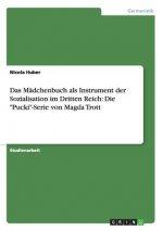 Madchenbuch als Instrument der Sozialisation im Dritten Reich