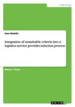 Integration of sustainable criteria into a logistics service provider selection process