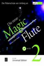 Die neue Magic Flute, m. Audio-CD. Bd.2