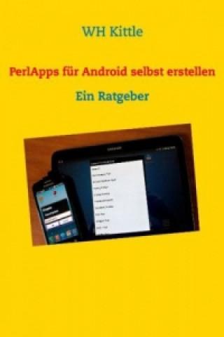 PerlApps für Android selbst erstellen