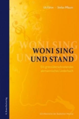 Woni sing und stand