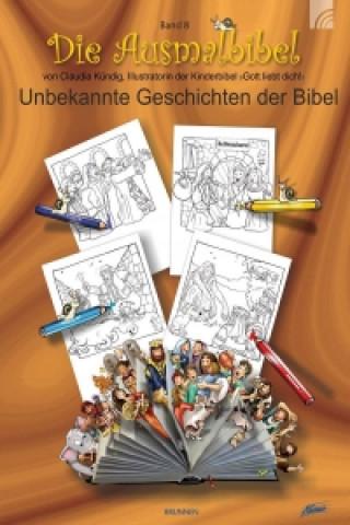 Ausmalbibel - Unbekannte Geschichten der Bibel
