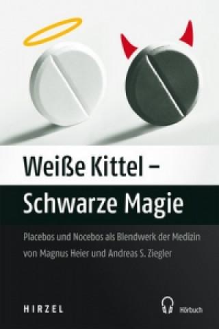 Weiße Kittel - Schwarze Magie