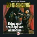 Geisterjäger John Sinclair - Bring mir den Kopf von Asmodina, 1 Audio-CD