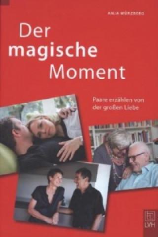 Der Magische Moment