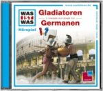 Gladiatoren / Die Germanen, Audio-CD