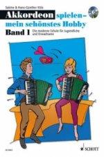 Akkordeon spielen - mein schönstes Hobby, m. Audio-CD. Bd.1
