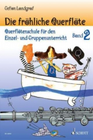 Die fröhliche Querflöte. Bd.2
