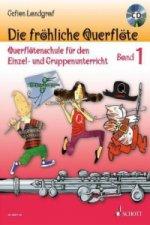 Die fröhliche Querflöte, m. Audio-CD. Bd.1