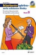Klarinette spielen - mein schönstes Hobby, m. Audio-CD. Bd.3