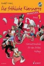 Die fröhliche Klarinette, m. Audio-CD. Bd.1