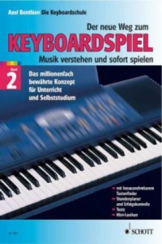 Der neue Weg zum Keyboardspiel. Bd.2