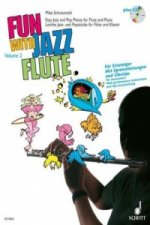 Fun with Jazz Flute, für Flöte u. Klavier, m. Audio-CD. Bd.2