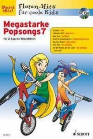 Megastarke Popsongs, Sopran-Blockflöte. H.7