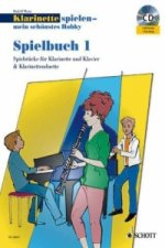 Klarinette spielen - mein schönstes Hobby, Spielbuch, 1-2 Klarinetten u. Klavier, m. Audio-CD. Bd.1