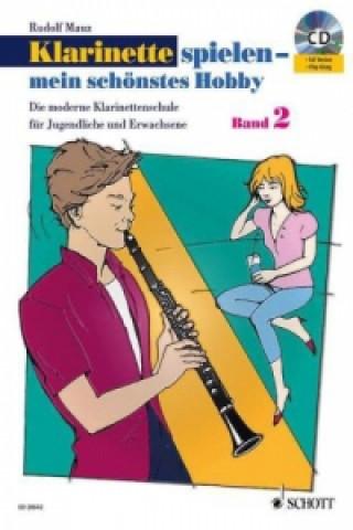 Klarinette spielen - mein schönstes Hobby, m. Audio-CD. Bd.2