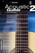 Acoustic Guitar, Die Fortsetzung, m. CD-Audio. Tl.2