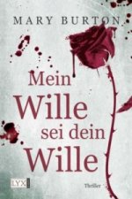 Mein Wille sei dein Wille