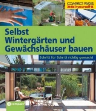 Selbst Wintergärten und Gewächshäuser bauen