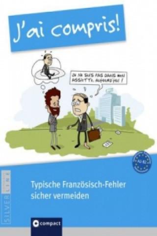 Jai compris! - Typische Französisch-Fehler sicher vermeiden