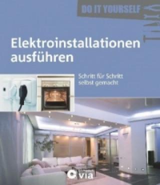 Elektroinstallationen ausführen