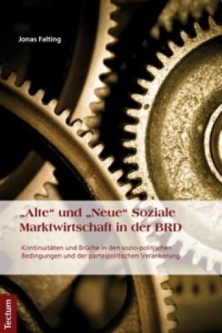 Alte und Neue Soziale Marktwirtschaft in der BRD