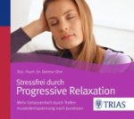Stressfrei durch Progressive Relaxation, 1 Audio-CD