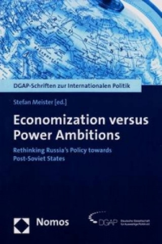 Economization versus Power Ambitions