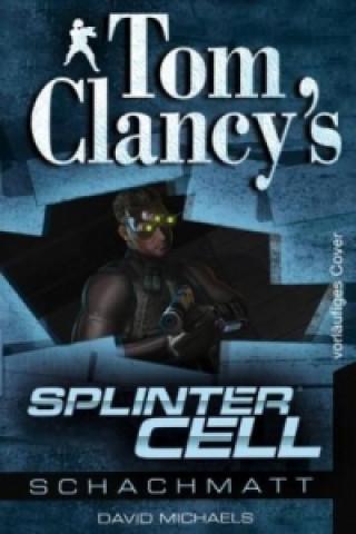 Tom Clancys Splinter Cell: Schachmatt