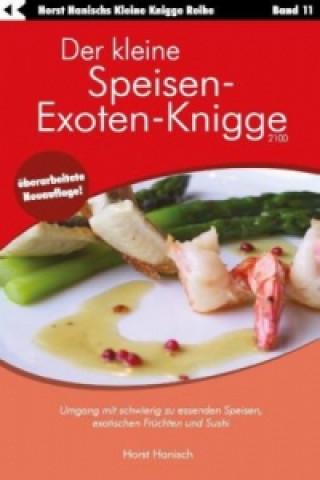 Kleine Speisen-Exoten-Knigge 2100