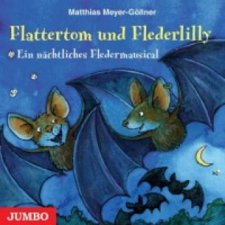 Flattertom und Flederlilly