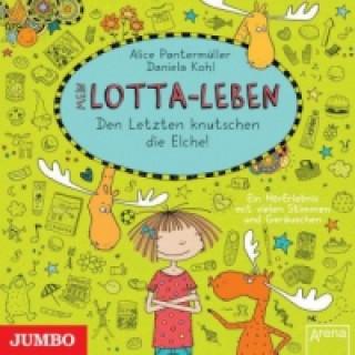 Mein Lotta-Leben - Den Letzten knutschen die Elche!