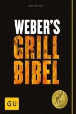 Weber's Grillbibel. Bd.1