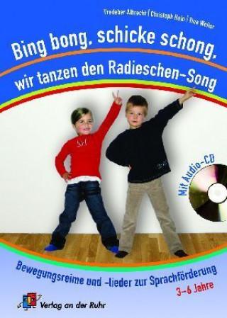 Bing bong, schicke schong, wir tanzen den Radieschen-Song