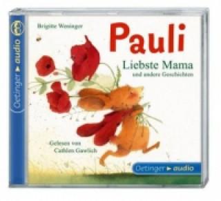 Pauli, Liebste Mama und andere Geschichten