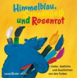 Himmelblau, Sonnengelb und Rosenrot