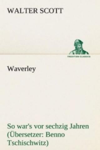 Waverley. Bersetzer