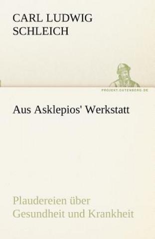 Aus Asklepios Werkstatt
