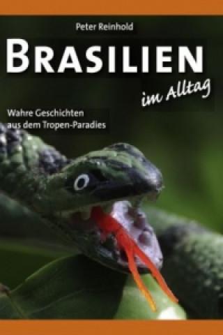 Brasilien im Alltag