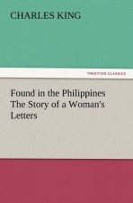 Found in the Philippines The Story of a Woman's Letters