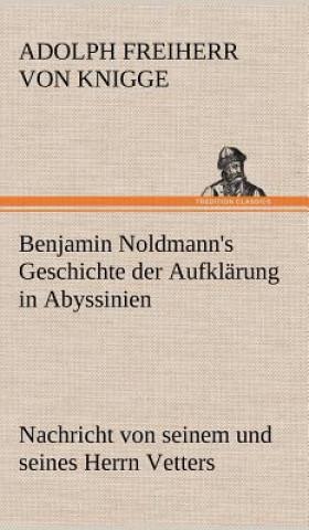Benjamin Noldmanns Geschichte Der Aufklarung in Abyssinien