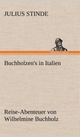 Buchholzens in Italien