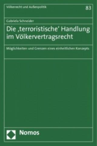 Die terroristische Handlung im Völkervertragsrecht